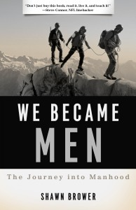We Became Men by Shawn Brower